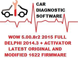 Autocom / Delphi 2014 3 Cars and Trucks and WOW 5 00 8R2 with activators /  keygens and the newest 1622 firmware and video